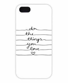 Do The Things You Love als iPhone 6 Hülle                              …
