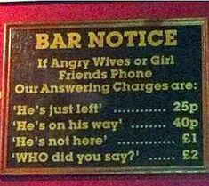 One pub offers a novel way to avoid an angry spouse                                                                                                                                                                                 More