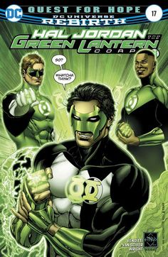 "Hal Jordan and the Green Lantern Corps n°17 (22.03.2017) // ""QUEST FOR THE BLUE LANTERNS"" finale! As both the torchbearer of the Green Lantern Corps and the White Lantern of life, Kyle Rayner's proved he can wield the entire emotional spectrum. But when forced to choose, which ring will he don—and which Corps will he join for the oncoming threats facing all of time and space?  #hal #jordan #green #lanterns #corps #dccomics"