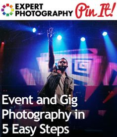 Event and Gig Photography in 5 Easy Steps -