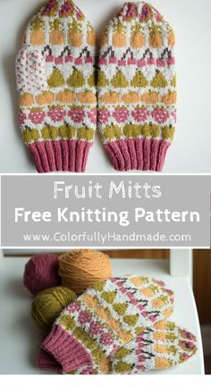 Fruit Mitts: A Free Knitting Pattern – Colorfully Handmade