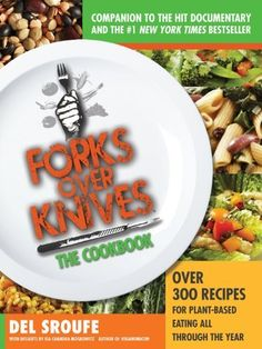 Amazon  Forks Over Knives - The Cookbook: Over 300 Recipes for Plant-Based Eating All Through the Year by Del Sroufe, http://www.amazon.com/dp/1615190619/ref=cm_sw_r_pi_dp_8Wbgqb0VEWC6V  $11.36