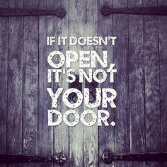 If it doesn't open, it's not your door.