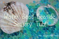 Water Bead Seaside Sensory Tub from The Imagination Tree