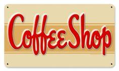 Retro Coffee Shop Tin Sign