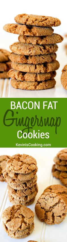 ... good - trust. These Bacon Fat Gingersnaps are one amazing cookie