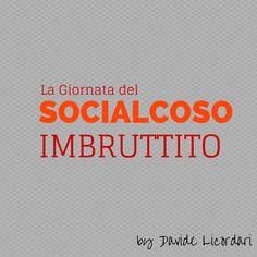 La Giornata del Socialcoso Imbruttito   Davide Licordari