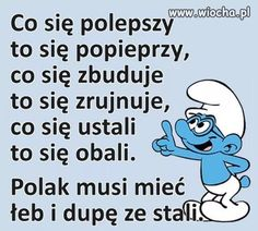 Funny Images, Funny Photos, Polish Memes, Weekend Humor, Funny Mems, Pin On, Wtf Funny, Man Humor, Quotations