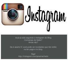 Oieeee! Está esperando o que para seguir o instagram do blog Conversas de Salão? É aberto! Siga, curta, comente. Espero você. #bloginstagram #instagram #blog #conversasdesalao #seguidores #seguir #curtir #comentar