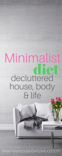 Minimalism is on the rise and can totally transform your life. The minimalist lifestyle is more than downsizing. Minimalism can affect your whole life. Simplify, Organize and Minimize your life.