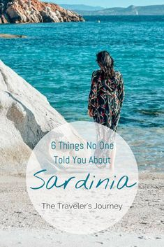 6 Things No One Told You About Sardinia - Italy Travel Blog - The Traveler's Journey