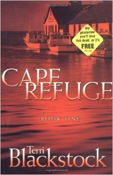 Cape Refuge (Cape Refuge, No. 1): Terri Blackstock