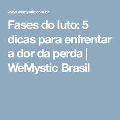 Fases do luto: 5 dicas para enfrentar a dor da perda | WeMystic Brasil