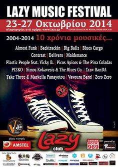 LAZY Music Festival | Οκτώβριος 2014 | 23 – 27/2014 http://www.voicewebradio.com/index.php/arthra/2013-11-29-17-55-48/1461-lazy-music-festival-2014-23-27-2014