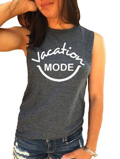 Vacation Mode Muscle Tank Vacation Shirt Graphic T-shirt Vacation Shirts, Beach Shirts, Summer Shirts, Monogram Tank, Cute Shirt Designs, Rose T Shirt, Athletic Looks, Couple Shirts, T Shirt Diy