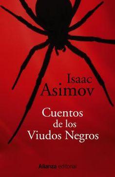 Además de ser uno de los autores más populares de la ciencia ficción, Isaac Asimov fue un gran aficionado a las historias de intriga y misterio. Para poder dar rienda suelta a su talento en este campo, dio en imaginar un club, que llamó de los Viudos Negros.