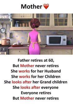 But Mother never retires J'aime Mes Parents, Love My Parents Quotes, I Love My Parents, Love U Mom, Mommy Quotes, Dad Quotes, Daughter Quotes, Mother Quotes, Mothers Love