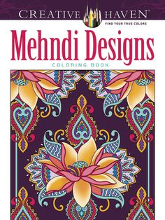 Creative Haven Mehndi Designs Collection Coloring Book