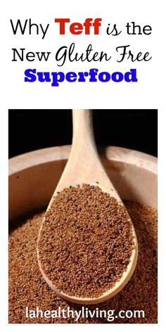 Why Teff is the New Gluten Free Superfood - If you're like me and just getting used to Quinoa take the time to learn about Teff!~GF Cheryl~