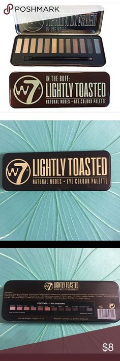 Lightly Toasted Eyeshadow Palette - New Lightly Toasted Eyeshadow Palette Natural Nudes - New.  12 colors - I have tested one w/ my finger.  Colors are as follows; Teddy bear, Wonderland, Cracker, Happy, Lady Luck, Twister, Di Di, Delilah, Magic, It's a dream, Up in smoke, and Dawn. Great Shades - includes Eyeshadow brush with foam applicator at opposite end. w7 LIGHTLY TOASTED Makeup Eyeshadow