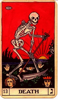 The Death card does not mean death. No one is going to die. Perhaps a change is coming, or the death of an old habit, or a relationship. It all depends on its placement in the deck. And look, the sun is rising in the background! This card has scared too many people from experiencing the Tarot.