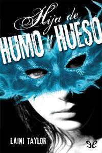 Hija_de_humo_y_hueso_de_Laini_Taylor