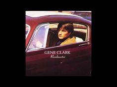 Gene Clark – Roadmaster (full album/ rec. 1970 ~1972)