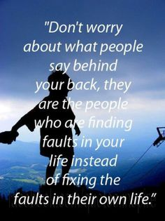 I have to remember this, anyone who would talk behind my back is not a friend! I keep putting myself on the same situation time and time again. This lesson is a hard one to learn. :)