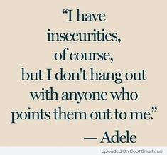 Insecurity Quotes and Sayings (42 quotes) - Page 2 - CoolNSmart