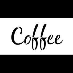 Coffee Word Art Stencil - Casual Script - Select Size - by Word Stencils, Coffee Stencils, Stencil Art, Stencil Designs, Stenciling, Word Art, Coffee Words, Coffee Artwork, Script Words