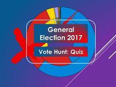 Quiz: General Election 2017: Vote Hunt