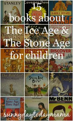 15 books about The Ice Age and The Stone Age for children sunnydaytodaymama. Stone Age Ks2, Early Humans, Magic Treehouse, Ice Age, Home Schooling, Bronze Age, Book Lists, Preschool Activities, Childrens Books