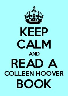 #UglyLove @colleenhoover #MilesHighClub KEEP CALM AND READ A COLLEEN HOOVER BOOK ♥ Only 1 more day!