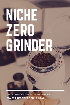 In a nutshell the Niche Zero Grinder is a superb set of burrs placed on a powerful DC motor, and designed around the need for simplicity and minimalism. It is commercial grade quality that feels elegant and aesthetic rather than industrial. Coffee Grinders, In A Nutshell, Minimalism, Zero, Feels, Commercial, Industrial, Elegant, Design