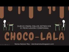 Chocolala - Juego de palos rítmicos o percusión corporal - YouTube Music Ed, Music And Movement, Wipe Out, Music Classroom, Teaching Music, World Music, School Hacks, Kids Songs, Youtube