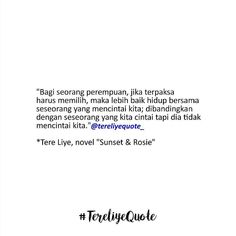 best tereliye quote images quotes cinta quotes quotes