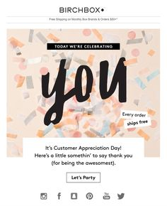 Customer Appreciation Day email with the Subject Line Happy {Customer First Nam - Email Template - Ideas of Email Template - Customer Appreciation Day email with the Subject Line Happy {Customer First Name} Day! Newsletter Layout, Email Newsletter Design, Email Newsletters, Minimal Web Design, Design Design, Flat Design, Book Design, Cover Design, Design Ideas