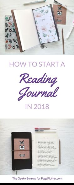 Start a reading journal in 2018. Bookworm hard and knock out that TBR list with a reading journal.