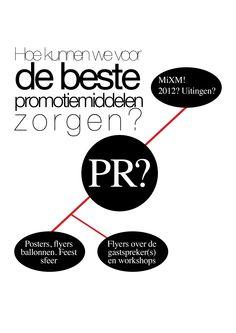 De beste promotiemiddelen?    Hoe kunnen we voor de beste promotiemiddelen zorgen?      Tips