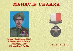 Sepoy Hari Singhunder intense enemy fire attacked & killed four enemy soldiers.Awarded #MahavirChakra  #BraveSonOfIndia #http://ThisDayThatYearpic.twitter.com/wnayBB6vLC #IndianArmy #Army