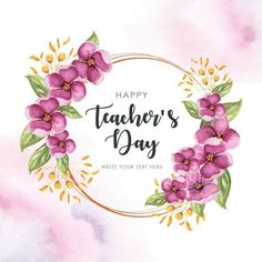 Teachers Day Card Design, Teachers Day Message, Happy Teachers Day Wishes, Wedding Invitation Card Template, Floral Wedding Invitations, Teacher Appreciation Gifts, Teacher Gifts, Watercolor Birthday Cards, Floral Wreath Watercolor
