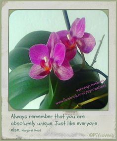 """""""Always remember that you are absolutely unique. Just like ..."""