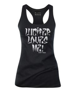 Available as racer back Tank Top, Womens T-Shirt and Mens Tee Shirts  http://www.blackrosesapparel.com/products/12206271-lucifer-loves-me-tank-top-black  Black Roses Apparel Nice and offensive clothing for the mysterious, dark and curious individual. Come as you are.  www.BlackRosesApparel.com  Copyright © 2000-2015 Black Roses Clothing