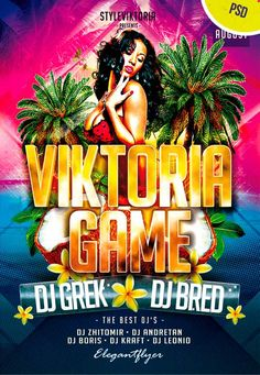 Viktoria Game Free Flyer PSD Template - http://www.freepsdflyer.com/viktoria-game-free-flyer-psd-template/ Charming flyer from Viktoria Game Free Flyer PSD Template on a theme summer party. It is made in warm and bright colors. All that is necessary for the hot party is fire, girls and alcohol! The editable fonts and the color corrections.  #Beats, #Club, #Dance, #Diva, #DjBattle, #EDM, #Electro, #Glamorous, #Ladies, #Lounge, #Night, #Nightclub, #Party