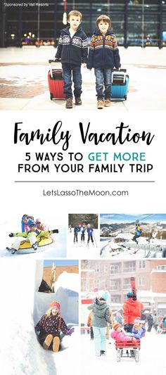 5 Ways to Get More Out of Your Family Vacation #ThisIsEpic *loving these parent tips. saving this for planning our next trip.