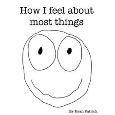 How I Feel About Most Things (Kindle Edition)  http://look.bestcellphoness.com/redirector.php?p=B0078XJK4O  B0078XJK4O