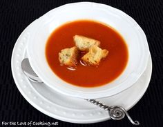 Fire Roasted Tomato Soup with Homemade Croutons by For the Love of Cooking