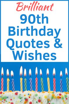 90th Birthday Quotes And Wishes