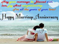 Anniversary Quotes For Friends (Wedding Anniversary Wishes For Friends) Anniversary Quotes For Friends, Marriage Anniversary Quotes, Anniversary Wishes For Friends, Anniversary Message, Wedding Anniversary Wishes, Anniversary Greetings, Wedding Wishes, Anniversary Pics, Birthday Greetings For Boyfriend