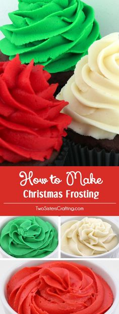 How to Make Christmas Frosting - Red Green and White Frosting couldn't be easier with our delicious Buttercream Frosting recipe and our tried and true food coloring formulas. Turn your Christmas Cupcakes, Holiday treats and Christmas desserts from fine to spectacular with our Christmas icing recipes. Pin this Christmas Frosting Recipe for later and follow us for more great Christmas Food Ideas. #Frosting #ChristmasDesserts #ChristmasTreats #ChristmasFrosting #RedFrosting #GreenFrosting